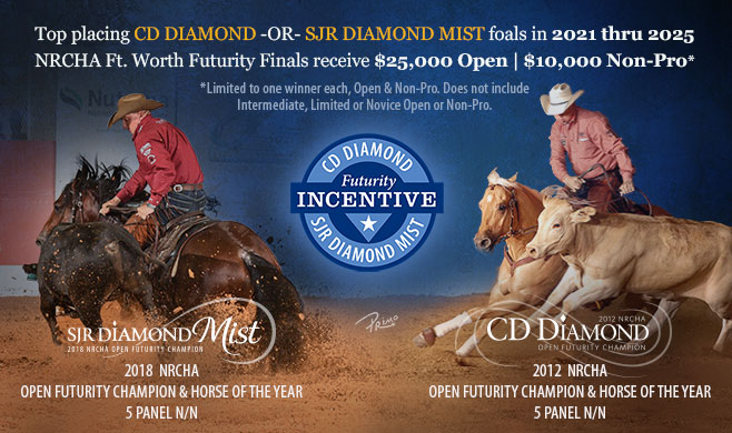 CD Diamond Offspring Incentive, call 940-682-2205 for info